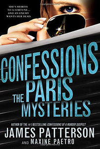 The Paris Mysteries; James Patterson & Maxine Paetro (Confessions)