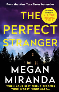 The Perfect Stranger; Megan Miranda