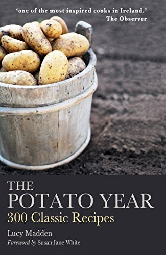 The Potato Year, 300 Classic Recipes; Lucy Madden