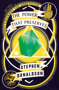 The Power That Preserves; Stephen Donaldson (The Chronicles of Thomas Covenant, The Unbeliever)