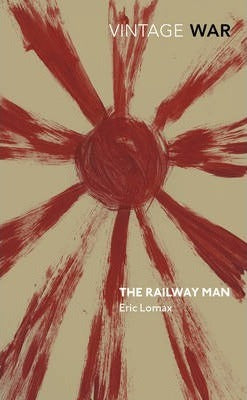 The Railway Man; Eric Lomax