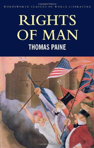 The Rights of Man; Thomas Paine