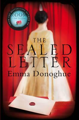 The Sealed Letter; Emma Donoghue