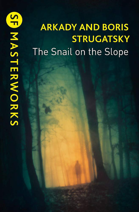 The Snail on The Slope; Arkady & Boris Strugatsky