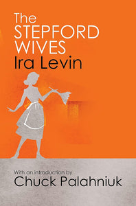 The Stepford Wives; Ira Levin