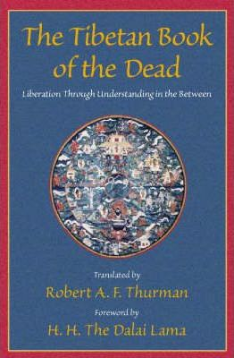 The Tibetan Book of the Dead, Liberation Through Understanding in the Between