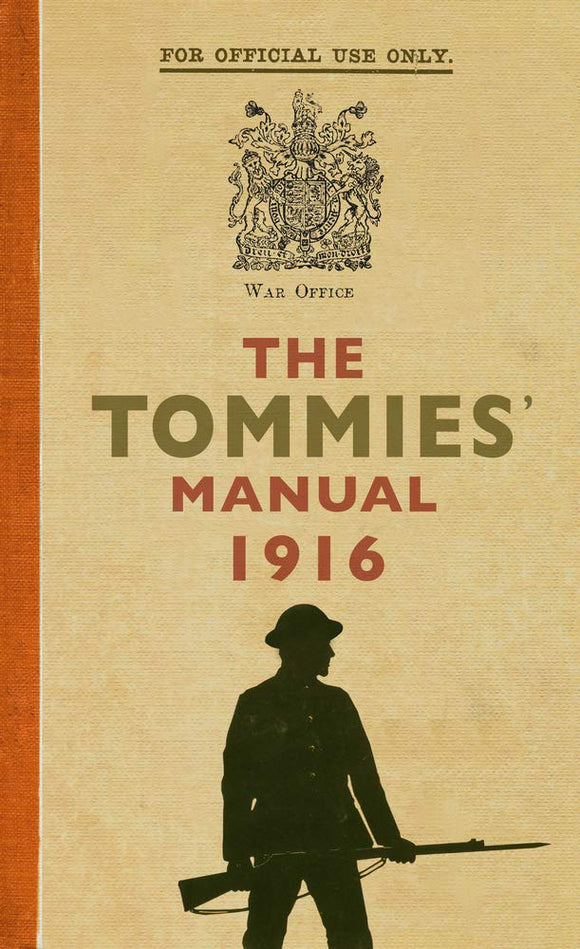 The Tommies Manual 1916; Edited by Hannah Holman