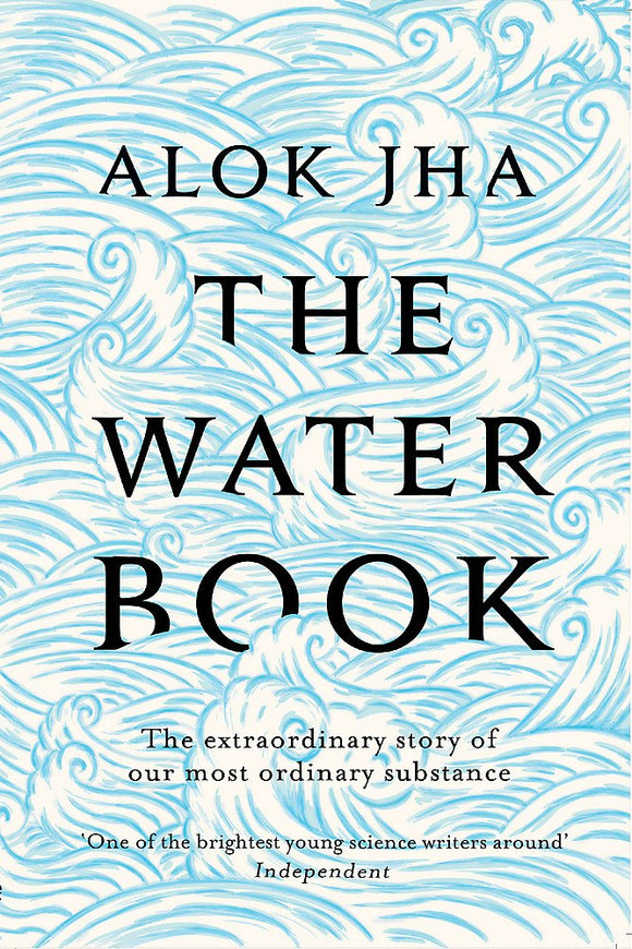 The Water Book; Alok Jha