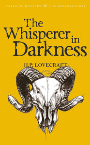 The Whisperer in Darkness; H.P Lovecraft