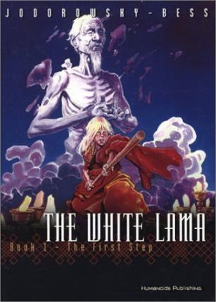 The White Lama, Book 1 - The First Step; Jodorowsky-Bess