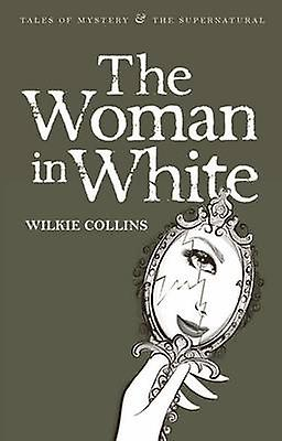 The Woman in White; Wilkie Collins