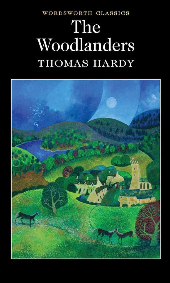 The Woodlanders; Thomas Hardy
