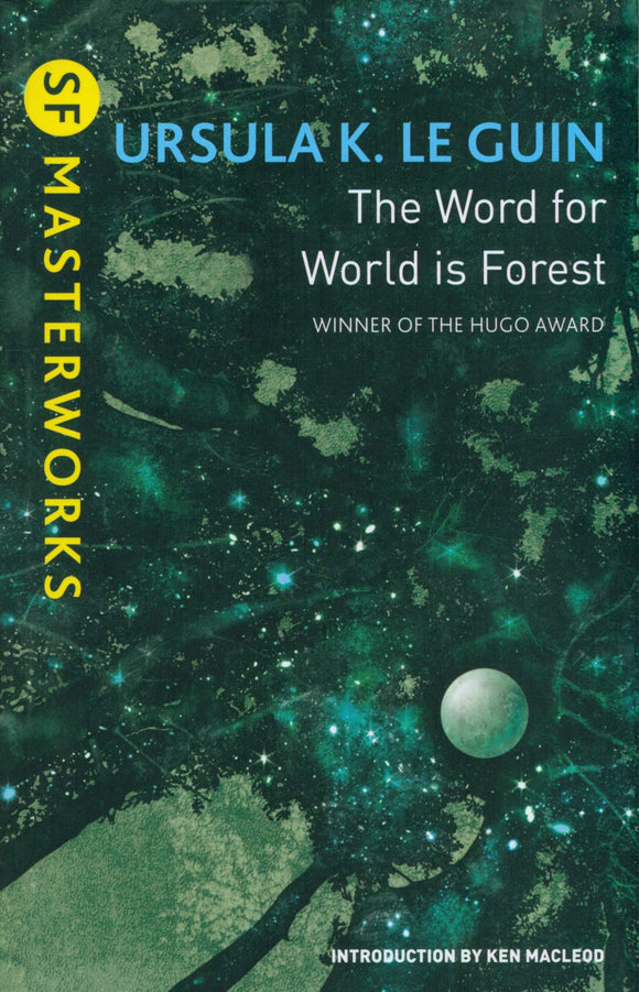 The Word for World is Forest; Ursula K. Le Guin