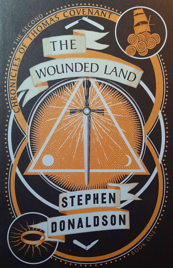 The Wounded Land; Stephen Donaldson (The Second Chronicles of Thomas Covenant)