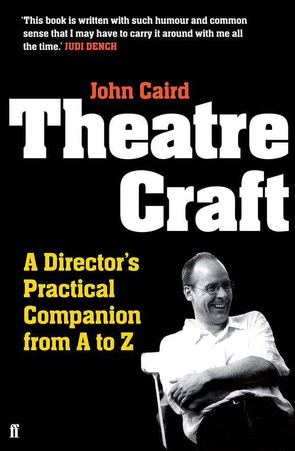 Theatre Craft, A Director's Practical Companion from A to Z; John Caird