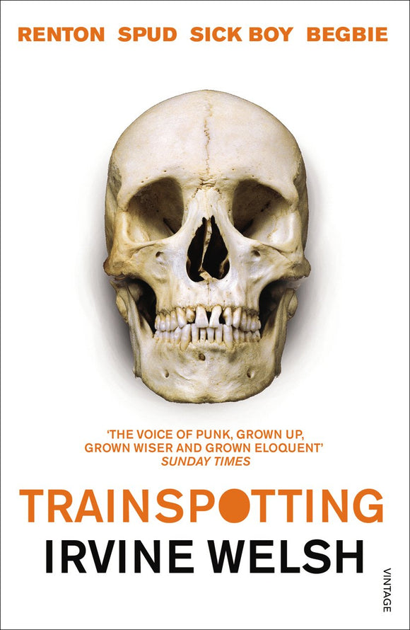 Trainspotting; Irvine Welsh