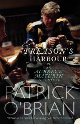 Treason's Harbour; Patrick O'Brien