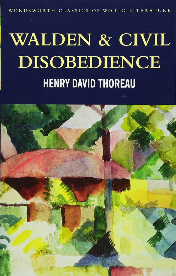 Walden & Civil Disobedience; Henry David Thoreau