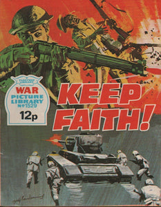 War Picture Library No. 1529 Keep Faith!