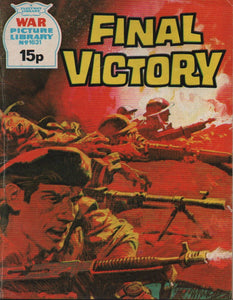 War Picture Library No. 1631 Final Victory
