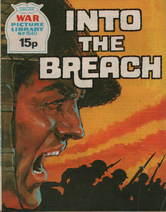 War Picture Library No. 1640 Into The Breach