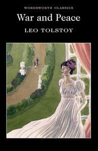 War & Peace; Leo Tolstoy
