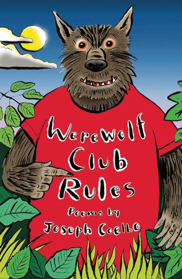 Werewolf Club Rules; Poems by Joseph Coelho