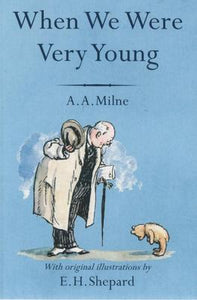 When We Were Very Young; A. A. Milne