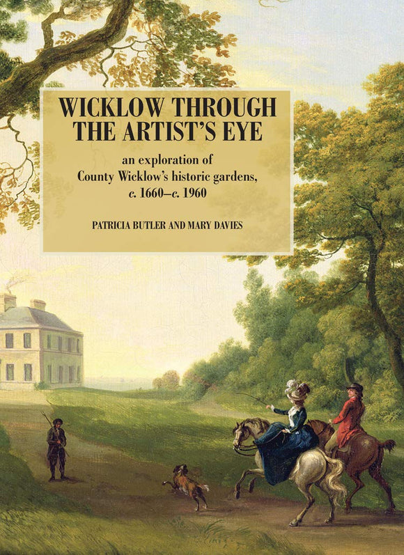 Wicklow Through The Artist's Eye; Patricia Butler & Mary Davies