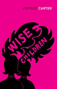 Wise Children; Angela Carter