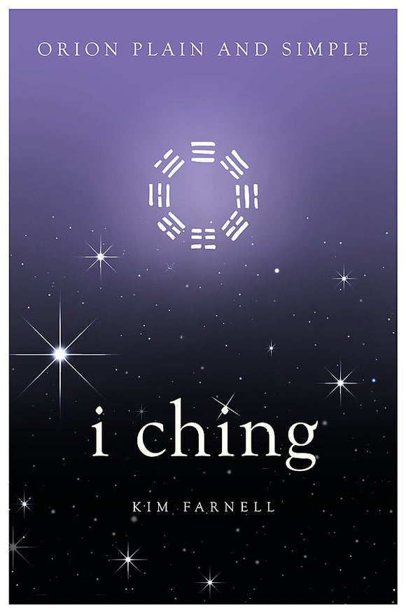 i ching, Orion Plain and Simple; Kim Farnell