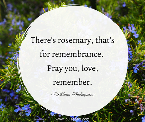 Rosemary for remembrance quote