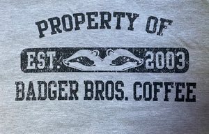 Property of Badger Bros Shirt