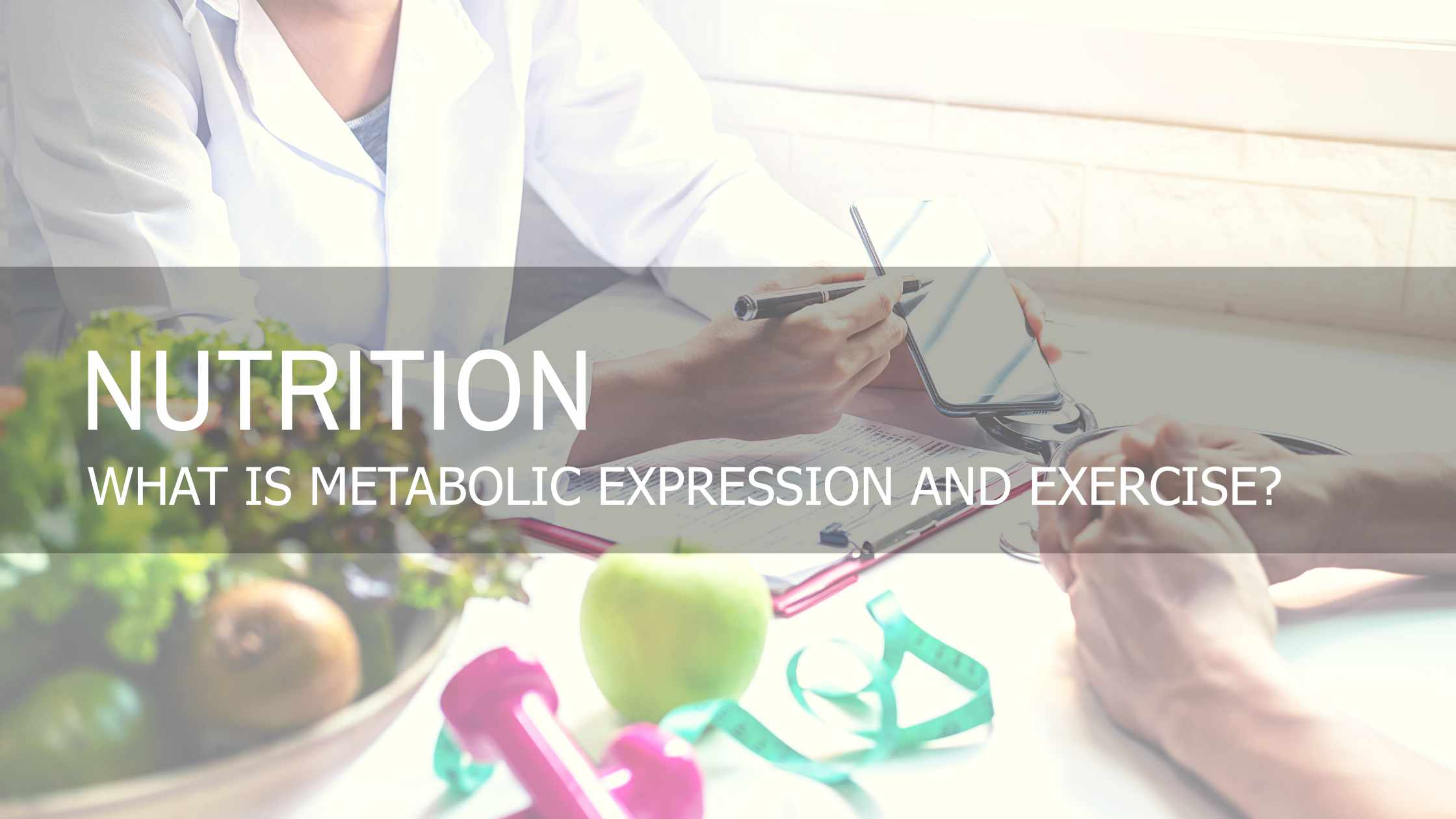 Metabolic Expression and Exercise | Overview