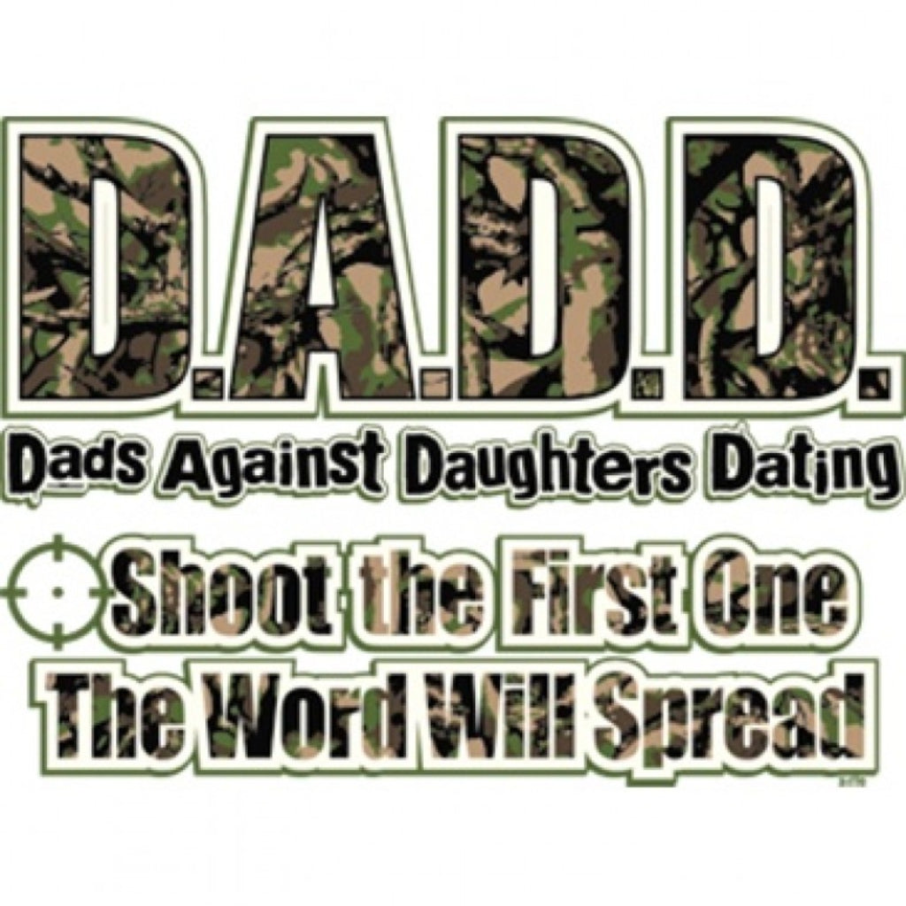 D.A.D.D - Dads Against Daughters Dating T-Shirt