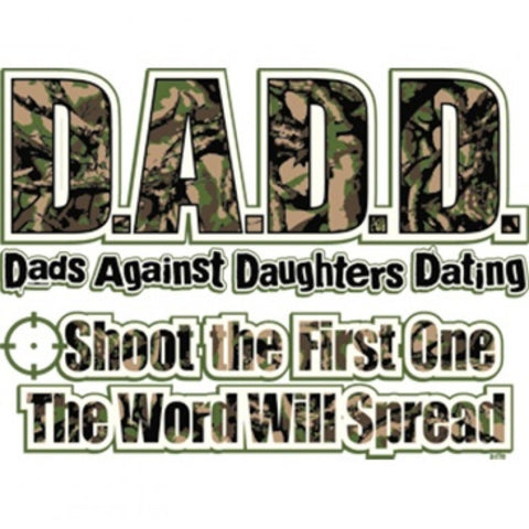 """D.A.D.D - Dads Against Daughters Dating T-Shirt"