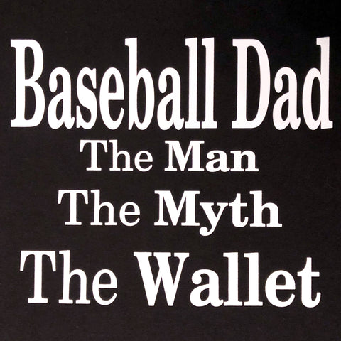 """Baseball Dad - The Wallet"" T-Shirt"