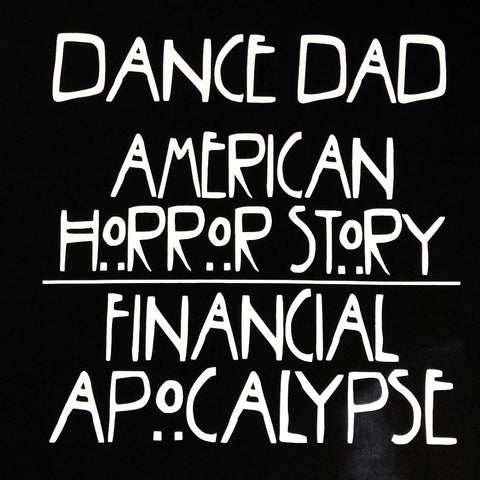 """Dance Dad Apocalypse"" T-Shirt"