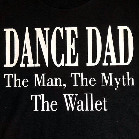 """Dance Dad - The Wallet"" T-Shirt"