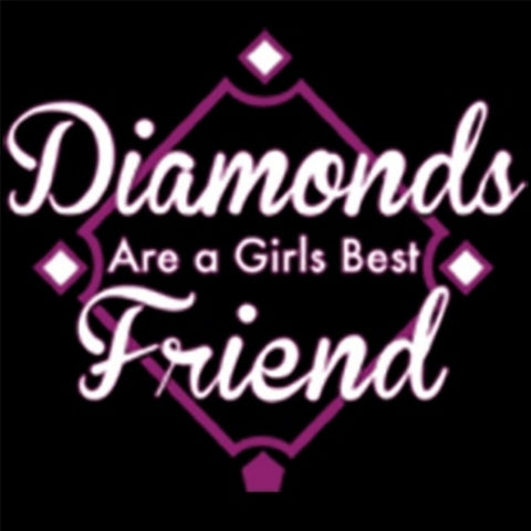"""Diamonds Are A Girls Best Friend"" T-Shirt"