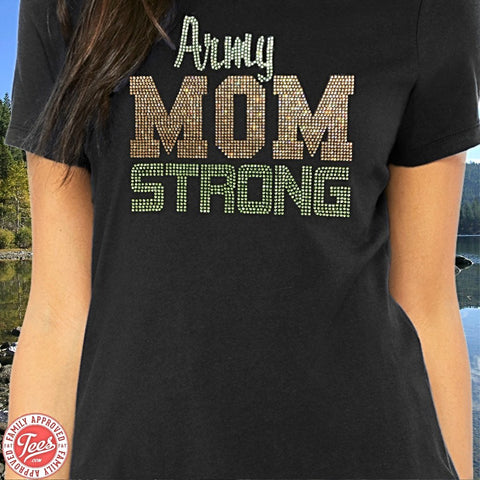 """Army Mom Strong"" Rhinestone T-Shirt"