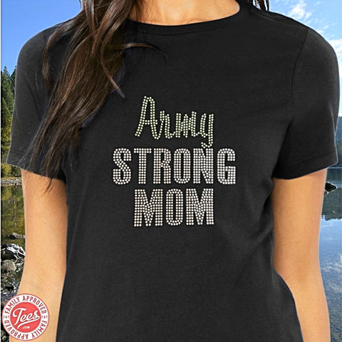 """Army Strong Mom"" Rhinestone T-Shirt"