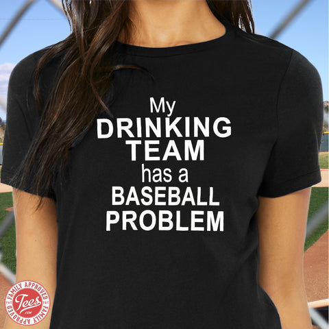 "Mom ""Baseball Problem"" T-Shirt"