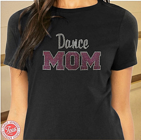 """Dance Mom 3"" Rhinestone T-Shirt"