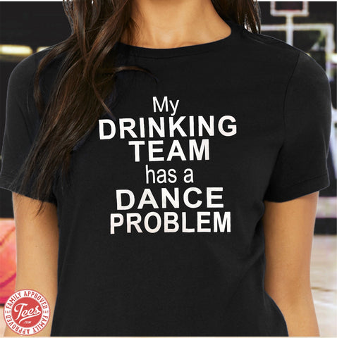 "Mom ""Dance Problem"" T-Shirt"