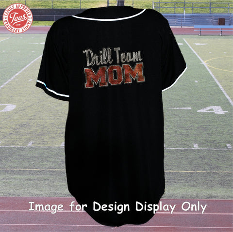 """Drill Team Mom"" Rhinestone Jersey"