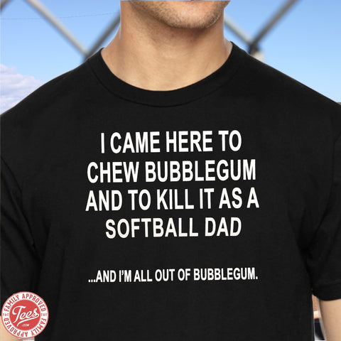 """Softball Dad Killin It"" T-Shirt"