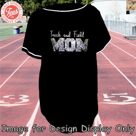 """Track and Field Mom"" Rhinestone Jersey"