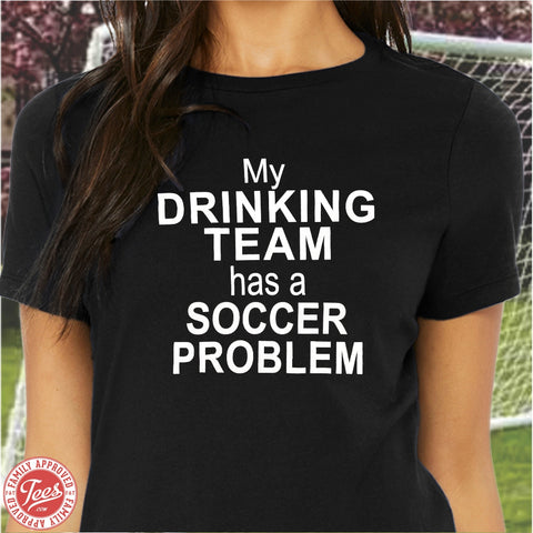 "Mom ""Soccer Problem"" T-Shirt"