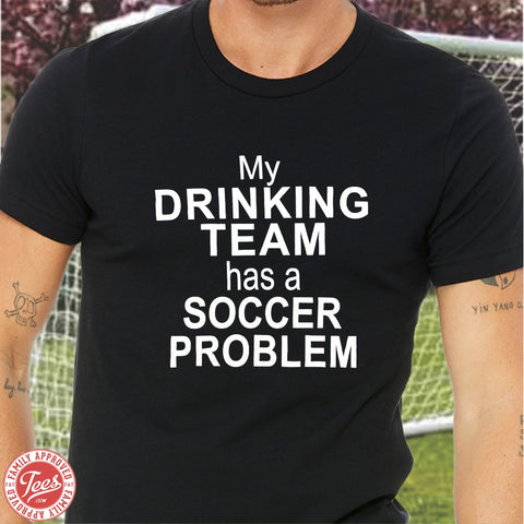 "Dad ""Soccer Problem"" T-Shirt"
